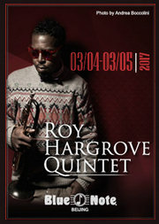 Blue Note Beijing Roy Hargrove Quintet 罗伊•哈格罗夫五重奏