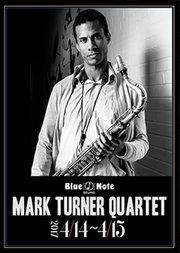 Blue Note Beijing Mark Turner Quartet