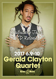 """GERALD CLAYTON QUARTET""""TRIBUTARY TALES""""CD RELEASE"""