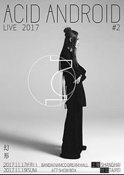 ACID ANDROID LIVE 2017