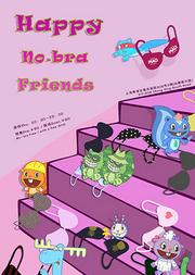 Happy No-Bra Friends 放飞派对 Vol.3