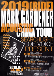 【杭州】Mark Gardener(Ride) 2019 Acoustic巡演 杭州站